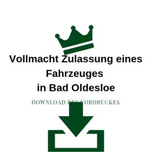 Vollmacht Zulassung eines Fahrzeuges in Bad Oldesloe
